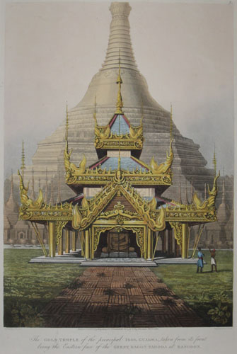 (VIEWS). MOORE, Lieutenant Joseph. The Gold Temple of the principal Idol Guadma, taken from the front being the Eastern face of the Great Dagon Pagoda of Rangoon. Drawn by J. Moore. Engraved by G. Hunt. Published…1825 Kingsbury & Co…T. Clay…